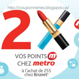 Metro - brunet 2 fois plusse de point photo coupon