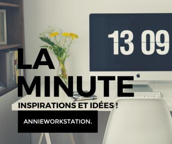 LA MINUTE - INSPIRATIONS ET IDÉES