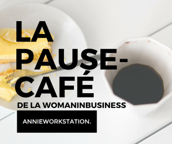 LA PAUSE-CAFE DE LA WOMANINBUSINESS