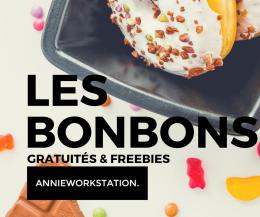 LES BONBONS - GRATUITES ET FREEBIES