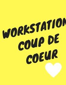 workstation coup de coeur